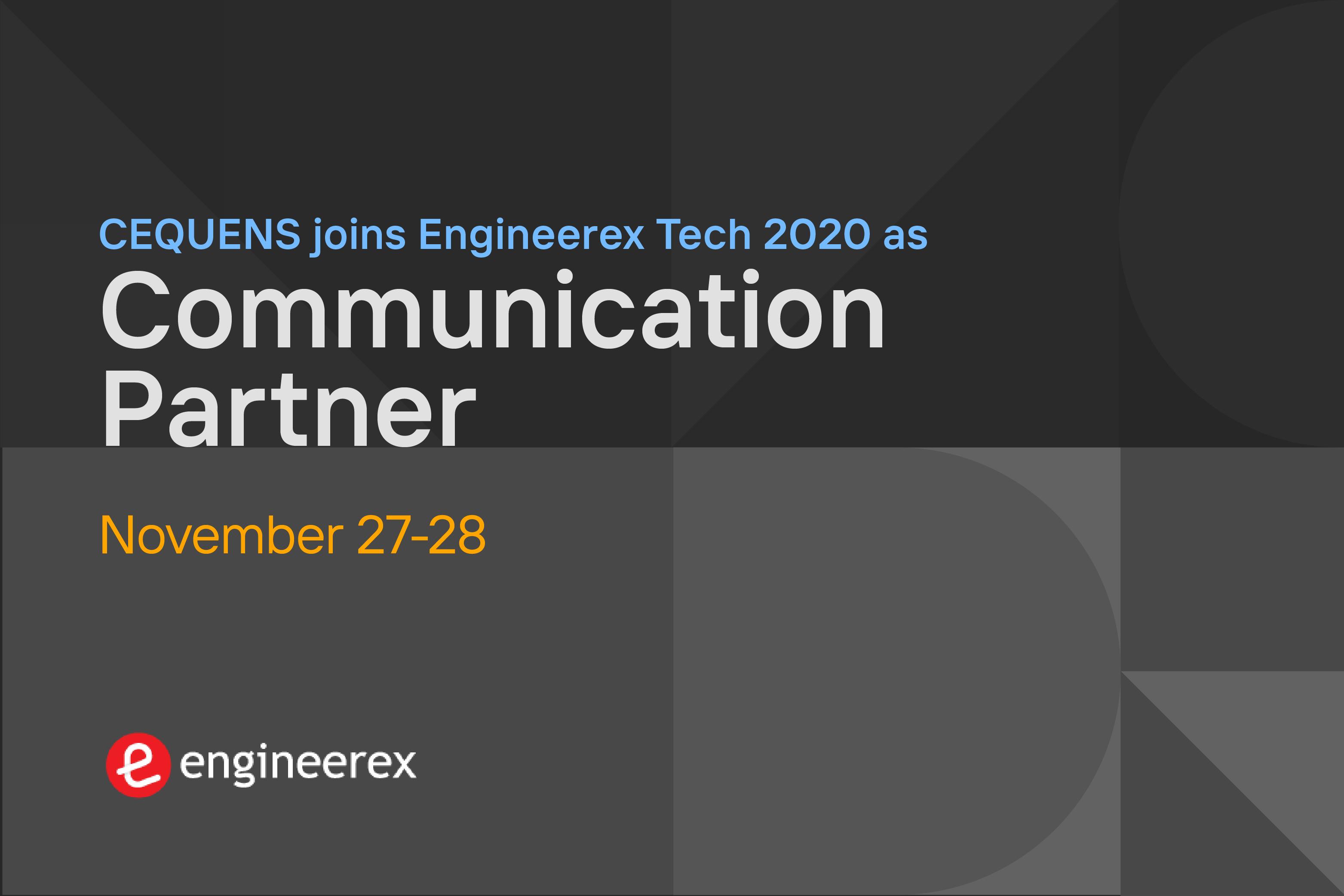 CEQUENS joins Engineerex Tech